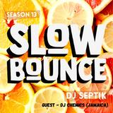 SlowBounce Radio #396 with Dj Septik + Guest Dj Chemics