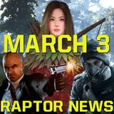 All the March game releases - Raptor News March 3