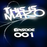 THIS IS M4RO #001