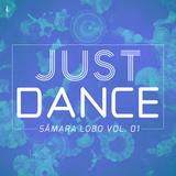 Sâmara Lobo - Just Dance