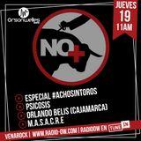 Venarock con M.A.S.A.C.R.E., Psicosis,Orlando Belis y Especial #AchoSinToros