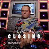 Closing SEASON #ESCAPE PAZARDZHIK #LIVE RECORDING