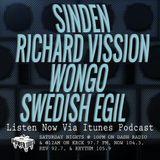 Episode 12-1-18 Ft: Sinden, Richard Vission, Wongo, & Swedish Egil