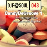 CandyDeGroove Vol01 (Nu Chill Out Funk & Edits)
