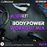 The Bodypower Workout Mix (Vol.3) - Mixed By @LearnAsYouLift