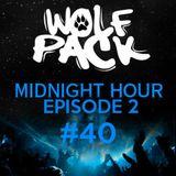 Wolfpack Midnight Hour Episode 2 #40