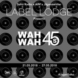 Wah Wah 45s Takeover (23/05/2018)