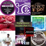 The Digital Groove Decades Series - Part 11....Tunes from our playlists 2009 - 2019