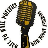 Wall to Wall Politics- Interview with David Earl Williams III for Illinois Lieutenant Governor
