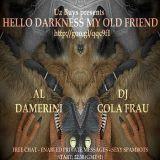 AL DAMERINI + DJ COLA FRAU // UzBuys presents Hello Darkness my Old Friend