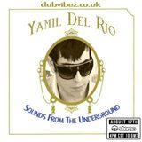 Sound From The Underground guest mix by Yamil Del Rio