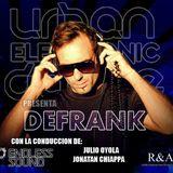 Urban Electronic Dance. Programa del sábado 2711 en RadioiRedHD #SET #EnVivo de DJ Defrank.