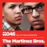 The Martinez Brothers - Pacha NYC Podcast_ 46 - April 2010