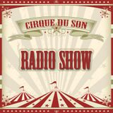 Cirque du Son Radio Show #015 (part 3) Daniel Bruns
