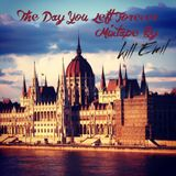 The Day You Left Forever Mixtape By Kill Emil