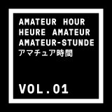 Amateur Hour Vol 1