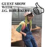 GUEST SHOW WITH J.G. BIBERKOPF