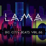 Lama - Big  City Beats Vol.66