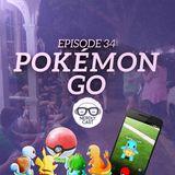 Nerdlycast 34: Pokémon Go