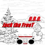 D.B.O. Jack tha Frost