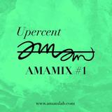 Upercent - Amamix #1