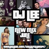 DJ Lee - New Mix - June 2015
