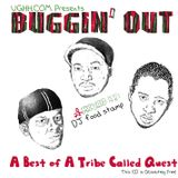 Buggin Out: A Best of A Tribe Called Quest