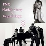 TMC - Mariah Carey x Jagged Edge