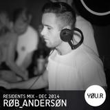 Rob Anderson YØU.R Residents promo mix - Dec 2014