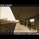 Joe Nash - Northolt Exposure