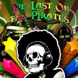The Last Of The Pirates #16