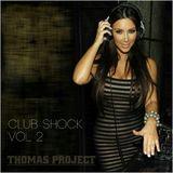 Thomas Project [ CLUB SHOCK ] vol. 2