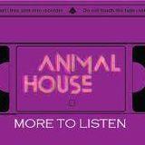 Animal House (27/05/2014) 1° parte