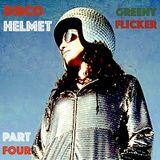 DISCO HELMET - PART FOUR