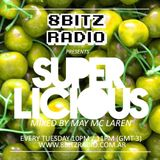 May Mc Laren @ Superlicious 003, at 8Bitz Radio | May 7th, 2013