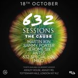 Sammy Porter And Friends - Podcast 59 [Live @ The Cause X 632 Sessions]