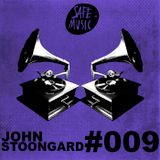 Podcast #009 by John Stoongard