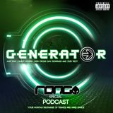 Generator August 2012 Podcast With Iain Cross, Dav Gomrass and Joey Riot (RONG Birthday Special)