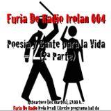 Furia De Radio 004 Irola Poesía y Cante para la Vida (II)