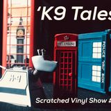Scratched vinyl show with Adrian Shephard at Radio-On-Berlin - episode 12 - `K9 Tales'