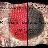 Tommaso Messina - X Mas Selection 2015 Only 4 Friends