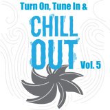 Turn On, Tune In & Chill Out Vol..5: Mean, Moody & Magnificent