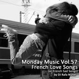 Monday Music vol.57 - French Love Songs (or french sad songs)