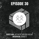 S I S T E R - Episode 30 - Aesthetic Kid B2B Vacant (Guestmix) + Donae'O Interview