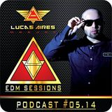 EDM SESSIONS #05.14 Made By LUCAS AIRES