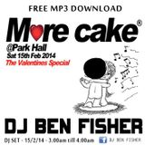 DJ Ben Fisher LIVE @ MORE CAKE / Park Hall / Chorley ( 15th Feb 2013 )