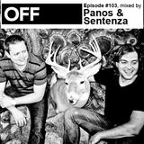 OFF Recordings Podcast Episode #103, mixed by Panos & Sentenza