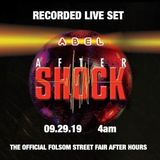 AFTERSHOCK 2019 LIVE SET @4am