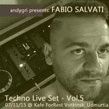 Fabio Salvati @ Kafe ForRest Votkinsk,Udmurtia 07/11/15//Techno Live Set - Vol.5