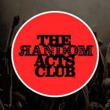 The Random Acts Club 09.08.2014